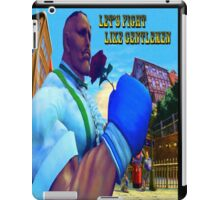 Let's Fight Like Gentlemen! iPad Case/Skin