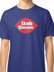 Dab Queen Classic T-Shirt