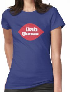 Dab Queen Womens Fitted T-Shirt