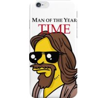 Dude of the year parody. iPhone Case/Skin