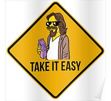 Take it easy Dude! Poster