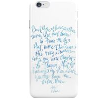 "Hand Lettered Watercolor Print - Aslan quote from Narnia movie, CS Lewis ""There I have a different name"" iPhone Case/Skin"