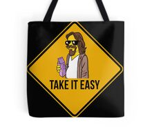 Take it easy Dude! Tote Bag
