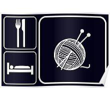 Eat Sleep Knitting Poster