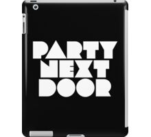 PARTYNEXTDOOR White iPad Case/Skin