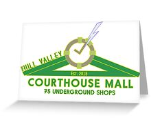 The Courthouse Mall Greeting Card