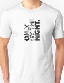 Only By The Night T-Shirt