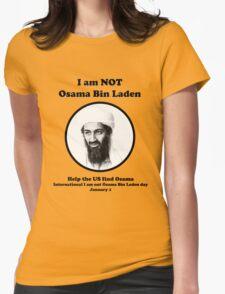 I am not Osama Bin Laden Womens Fitted T-Shirt