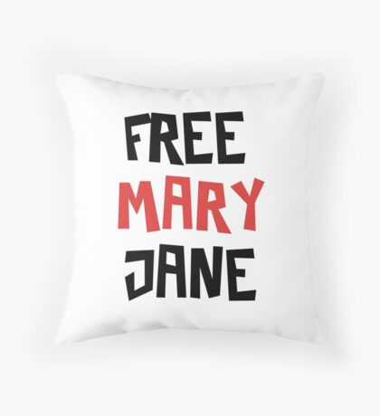 Free Mary Jane Legalize  Throw Pillow