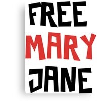 Free Mary Jane Legalize  Canvas Print