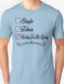 PRIDE AND PREJUDICE JANE AUSTEN TAKEN WAITING FOR MR. DARCY T-Shirt