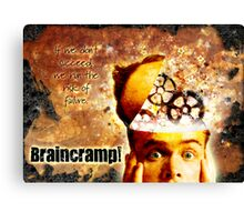 Braincramp! Canvas Print