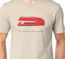 This is Not Your Stapler Unisex T-Shirt