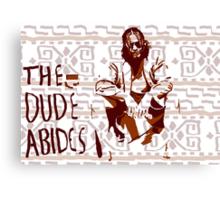 The Big Lebowski: Dude Abides Canvas Print