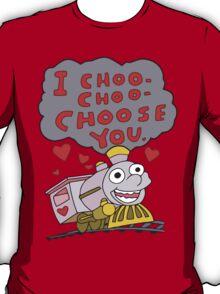 I Choo Choo Choose You T-Shirt
