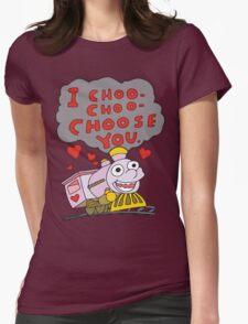 I Choo Choo Choose You Womens Fitted T-Shirt