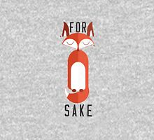 Are foxes better and For Fox Sake byzmo style  T-Shirt