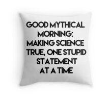 Making Science True Throw Pillow