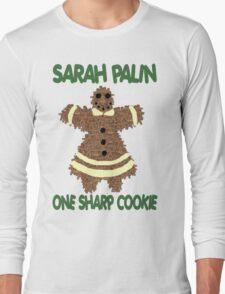 Sarah Palin  One Sharp Cookie Long Sleeve T-Shirt