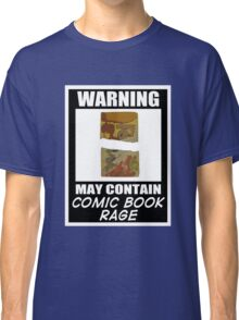 Warning May Contain Comic Book Rage (T-Shirt & Sticker )  Classic T-Shirt
