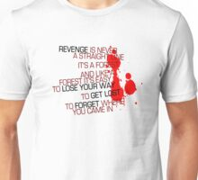Kill Bill - Revenge Is Never A Straight Line Unisex T-Shirt