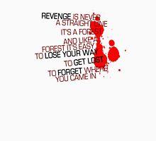 Kill Bill - Revenge Is Never A Straight Line Unisex T-Shirt