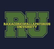 Raxacoricofallapatorius University Kids Tee