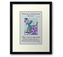 Inspirational Quotes From a Little Birdie Framed Print
