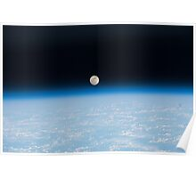 Earth And Moon From Space - Fantastic HD image of Earth taken from Orbit - International Space Station #iss Poster
