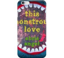 This Monstrous Love iPhone Case/Skin