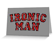 IRONIC MAN (Vintage/Red) Greeting Card
