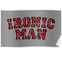 IRONIC MAN (Vintage/Red) Poster