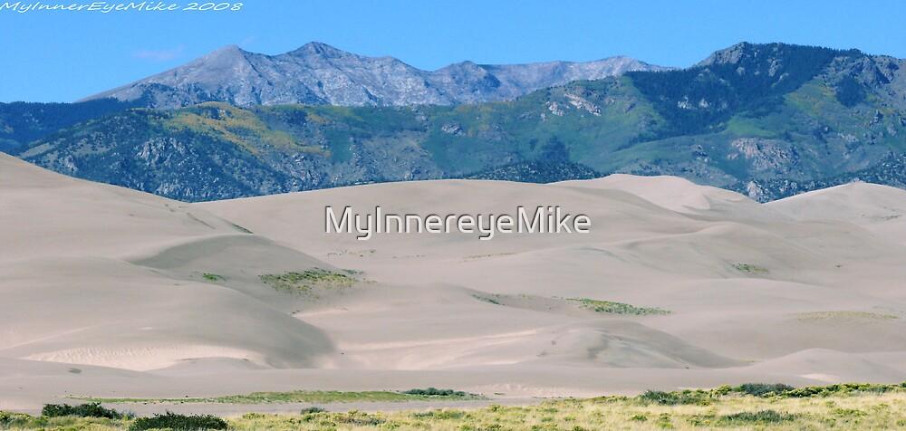 #573  Dunes & Mountains Of Colorado by MyInnereyeMike