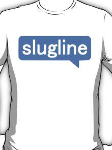 Slugline T-Shirt