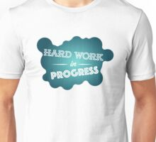Hard work graphic Unisex T-Shirt