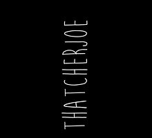 ThatcherJoe Phone Case Black by pastelcrush