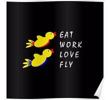 Eat Work Love Fly - Black Poster