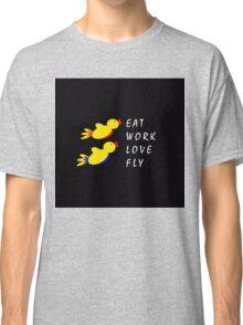 Eat Work Love Fly - Black Classic T-Shirt