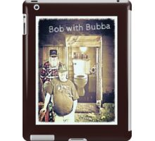 """""""Bob with Bubba""""... prints and products iPad Case/Skin"""
