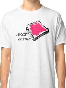 Made for each other (PBJT) - Couple Shirt Classic T-Shirt
