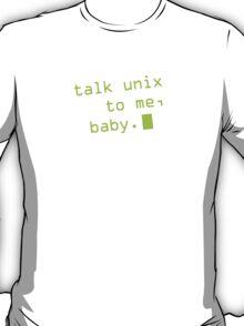 Talk Unix To Me, Baby T-Shirt