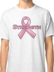 Pink Ribbon Strength Classic T-Shirt