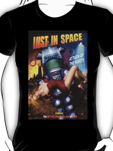 Lust in Space T-Shirt T-Shirt