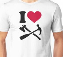 I love Hammer and axe Unisex T-Shirt