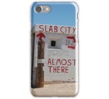 almost there iPhone Case/Skin
