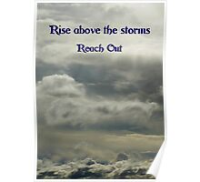 Rise above the storms Poster