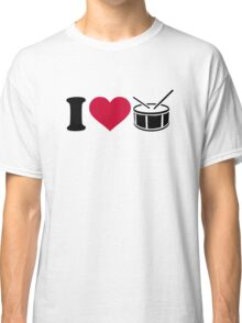 I love drums Classic T-Shirt