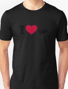 I love drums Unisex T-Shirt