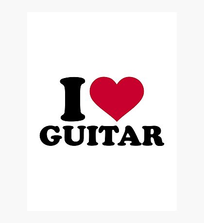 I love guitar Photographic Print