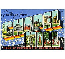 Greetings From Chapel Hill Photographic Print